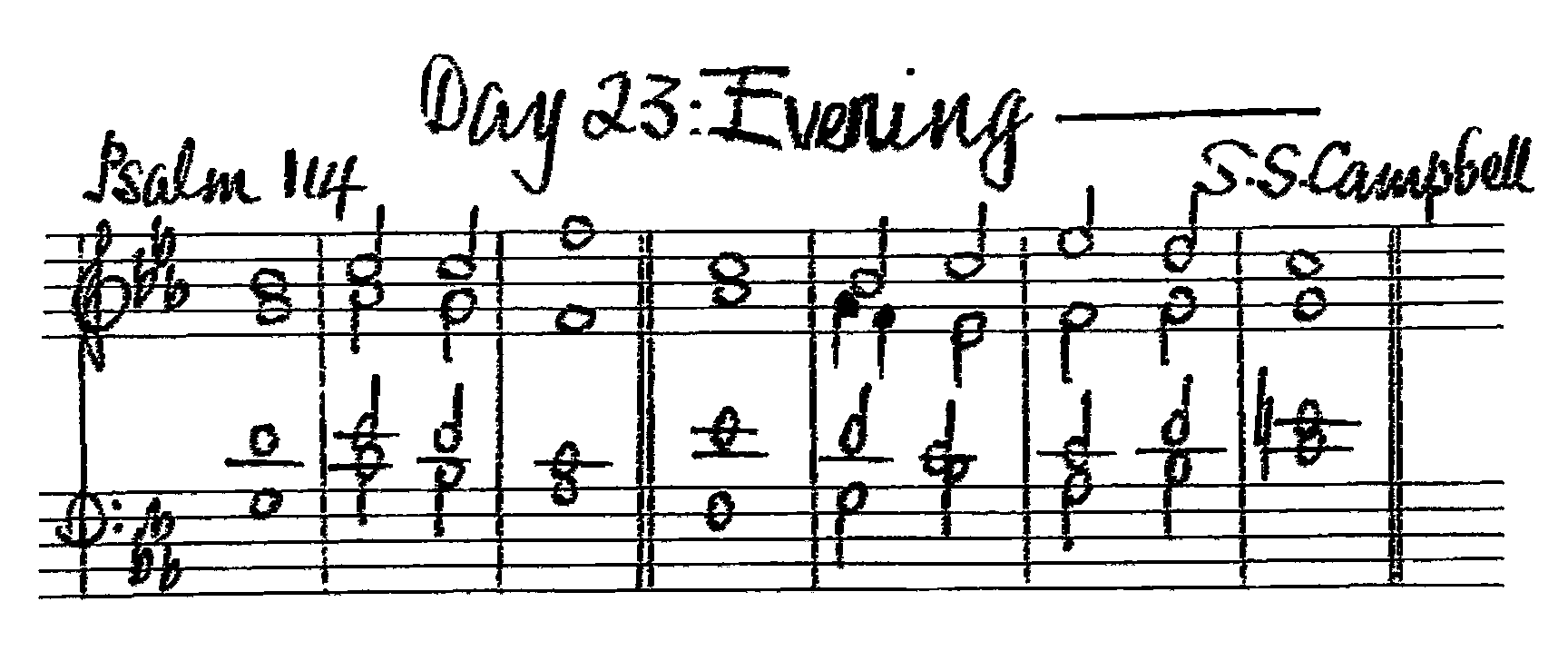 Double chant in C major by Doctor Sidney Scholfield Campbell set for Psalm 114 of the Twenty-Third Evening